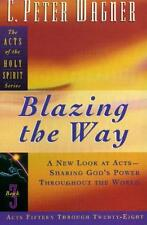 Blazing the Way (Acts of the Holy Spirit)