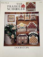 Prairie Schooler # 21 Doorstops - Cross Stitch Pattern