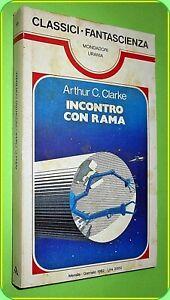 URANIA CLASSICI N. 58  INCONTRO CON RAMA ARTHUR CLARKE  MONDADORI 1982