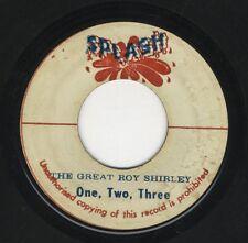 "Great Roy Shirley – One, Two, Three / Plus One  ORIG JA 7"" SPLASH"