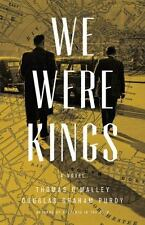 The Boston Saga: We Were Kings 2 by Thomas O'Malley and Douglas Graham Purdy