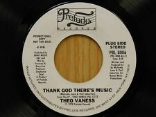Theo Vaness DJ 45 Thank God There's Music long bw short - Prelude M-