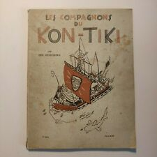Les Compagnons du Kon-Tiki, ou, Comment j'ai traversé le Pacifique à travers ...