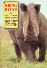 BOOTH BIG GAME BOOK RHINO ROAD THE BLACK AND WHITE RHINOS OF AFRICA bargain