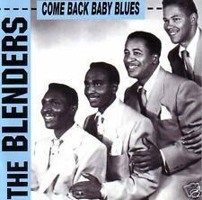 BLENDERS - Come back Baby Blues - Vocal Group CD