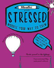 Moodles Presents Stressed: Moodle Your Way to Calm-ExLibrary