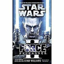 Star Wars: The Force Unleashed II: By Williams, Sean