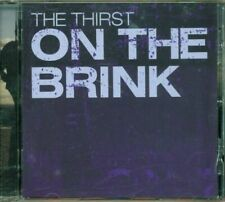 The Thirst - On The Brink Cd Eccellente