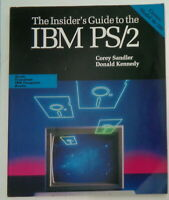 Insider's Guide to the IBM PS/2, by Corey Sandler; Donald Kennedy. Pristine.