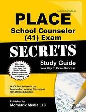 PLACE School Counselor (41) Exam Secrets Study Guide: PLACE Test Review for the