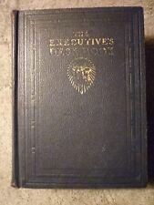 The Executive's Desk Book - 1936 The John C. Winston Company