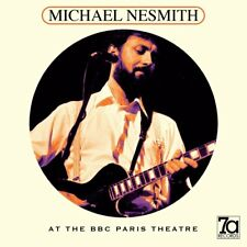 MICHAEL NESMITH - AT THE BBC PARIS THEATRE   VINYL LP NEUF