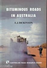 Bituminous Roads in Australia by E.J. (Ted) Dickinson 1984 sc