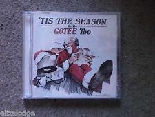'TIS THE SEASON TO BE GOTEE TOO (CD)