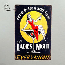 DL-COME IN FOR A STIFF ONE LADIES NIGHT MARTINI Vintage Style Bar Decor Sign