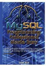 Mysql Programming Professional Made Easy