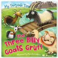 My Fairytale Time The Three Billy Goats Gruff New Paperback