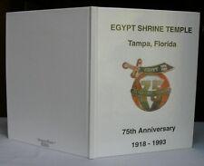 Egypt Shrine Temple (A.A.O.N.M.S.) Tampa, Florida 75th Anniversary 1918-1993