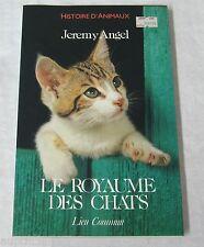 Histoire d'animaux Jeremy angel le royaume des chats ed lieu commun 1987