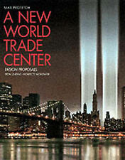 USED (GD) A New World Trade Center: Design Proposals from Leading Architects Wor