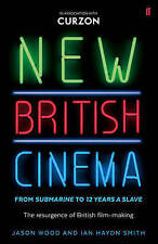 New British cinema from 'Submarine' to '12 Years a Slave': the resurgence of