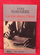 Vie dans l'âme - Yves Navarre - Livre grand format - Occasion