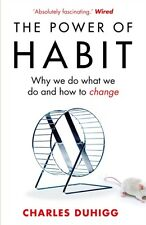 The Power of Habit: Why We Do What We Do, and How to Change (Pape. 9781847946249
