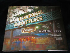 Hawaii INTERNATIONAL MARKET PLACE A Waikiki Icon HC 2014