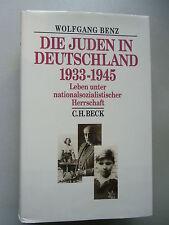 Juden in Deutschland 1933-1945 Leben unter nationalsozialistischer Herrschaf