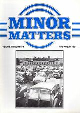 """MORRIS MINOR OWNERS CLUB MAGAZINE - """"MINOR MATTERS""""   (July/August 1991))"""