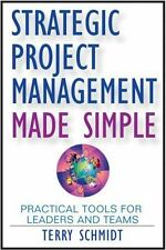 Strategic Project Management Made Simple : Practical Tools for Leaders and Teams