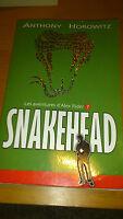 Anthony Horowitz - Les aventures d'Alex Rider, Tome 7 : Snakehead