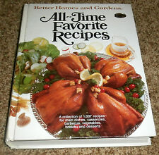 Better Homes and Gardens All-Time Favorite Recipes~1979 1st Ed 1st Printing~Mint