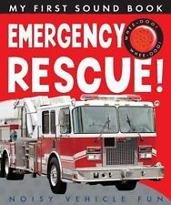 My First Sound Book: Emergency Rescue! : Noisy Vehicle Fun by Annette Rusling...