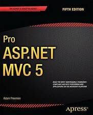 NEW Pro ASP.NET MVC 5 (Expert's Voice in ASP.Net) by Adam Freeman