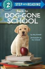 BACK TO DOG-GONE SCHOOL - SCHMIDT, AMY/ SCHMIDT, RON (ILT) - NEW PAPERBACK BOOK