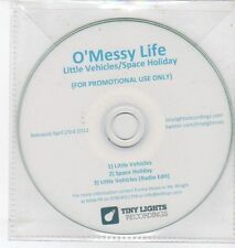(DQ285) O'Messy Life, Little Vehicles / Space Holiday - 2012 DJ CD