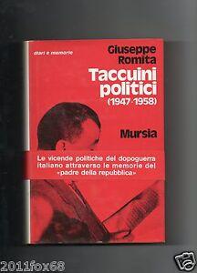 giuseppe romita taccuini politici 1947-1958 socialdemocrazia Rara 1°edizione1980