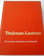 TOULOUSE-LAUTREC HIS COMPLETE LITHOGRAPHS AND DRYPOINTS JEAN ADHEMAR 1965