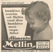 W4751 Bambino nutrito col MELLIN vuol dire... - Pubblicità del 1934 - Vintage ad