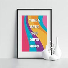 Take A Bath You Dirty Hippy Bathroom Wall Art Washroom Wall Décor
