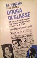 LIBRO DROGA DI CLASSE SCANDALO TIFFANY TORRI SAVELLI 1972 LA NUOVA SINISTRA