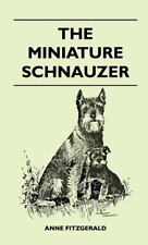 The Miniature Schnauzer (Hardback or Cased Book)