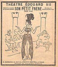 """THEATRE EDOUARD VII """" SON PETIT FRERE """" DESSIN ROBERT DE VALERIO PUBLICITE 1917"""