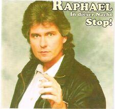 Raphael: Stop! / in dieser Nacht  MCD 3 Titel