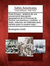 Rudo Ensayo: Tantative de Una Prevencional Descripcion Geographica de la Provinc