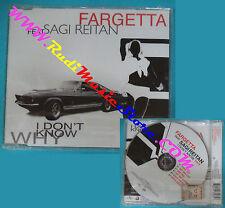 CD singolo FARGETTA FEAT.SAGI REITAN i Don't Know Why 9870985 SIGILLATO(S29)