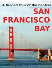 A Guided Tour of the Central San Francisco Bay by Jason Funk (2015, Paperback)