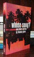 Glave, Thomas WHOSE SONG?  And Other Stories 1st Edition 1st Printing