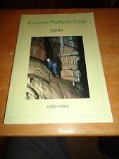 @@@ CAVING BOOK CRAVEN POTHOLE CLUB JUBILEE 1929- 2004 VGC @@@